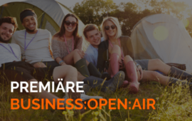 B:O:A – Das erste Apella Business Open Air